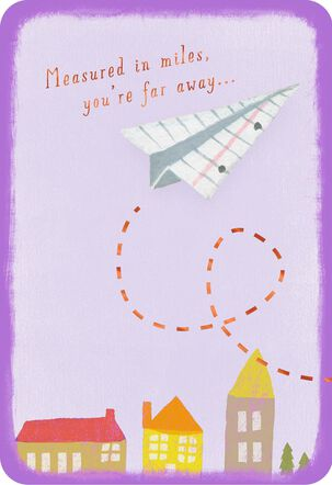 Paper Airplane Measured in Miles Miss You Card