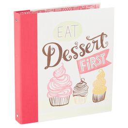 Eat Dessert First Recipe Organizer Book, , large