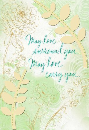 May Love Carry You Through Sympathy Card