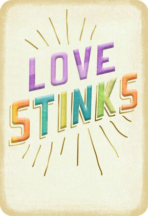 Love Stinks Thinking of You Card