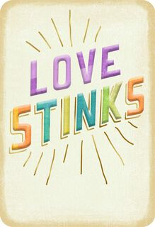 Love Stinks Thinking of You Card,