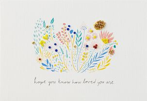 Hope You Know How Loved You Are Mother's Day Card