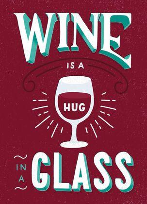 Wine Hugs Just Because Card