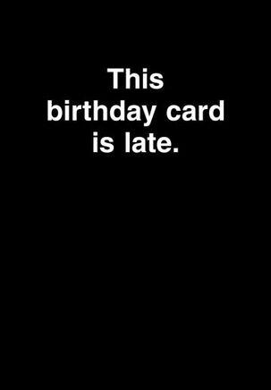 No Money Funny Belated Birthday Card