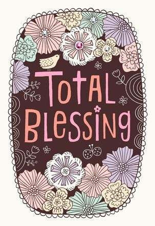 Total Blessing Birthday Card