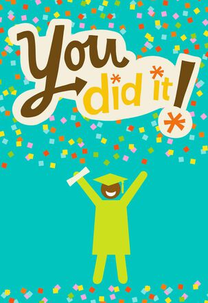 You Did It! Graduation Card