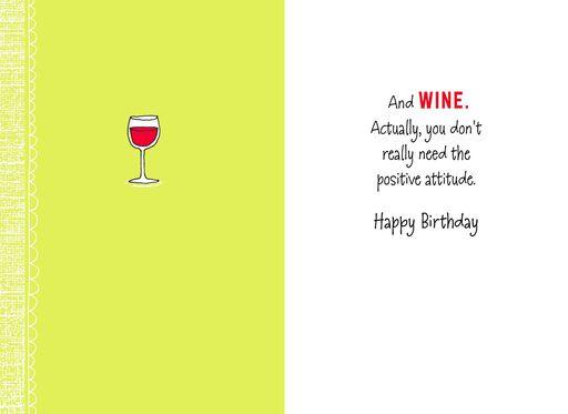 Positive Attitude And Wine Funny Birthday Card