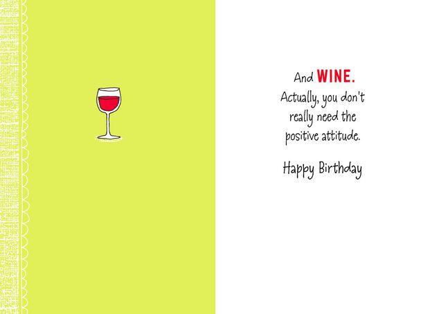 Positive Attitude And Wine Funny Birthday Card