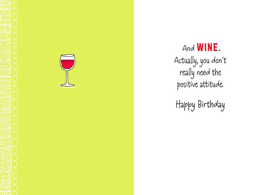 Positive Attitude And Wine Funny Birthday Card Greeting Cards