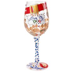 Lolita 174 Love My Dog Handpainted Wine Glass 15 Oz Wine