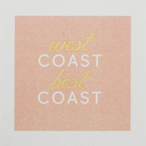 West Coast Best Coast Blank Card
