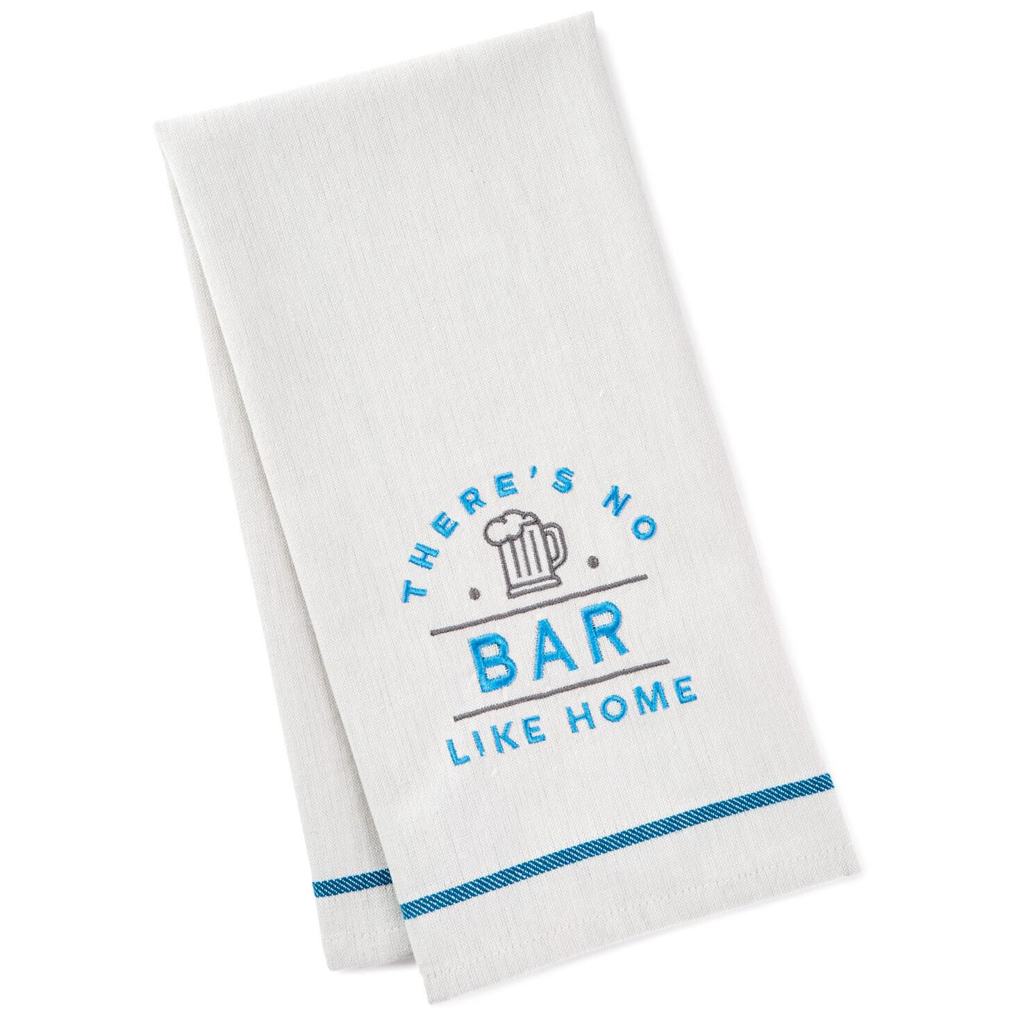There's No Bar Like Home Embroidered Bar Towel