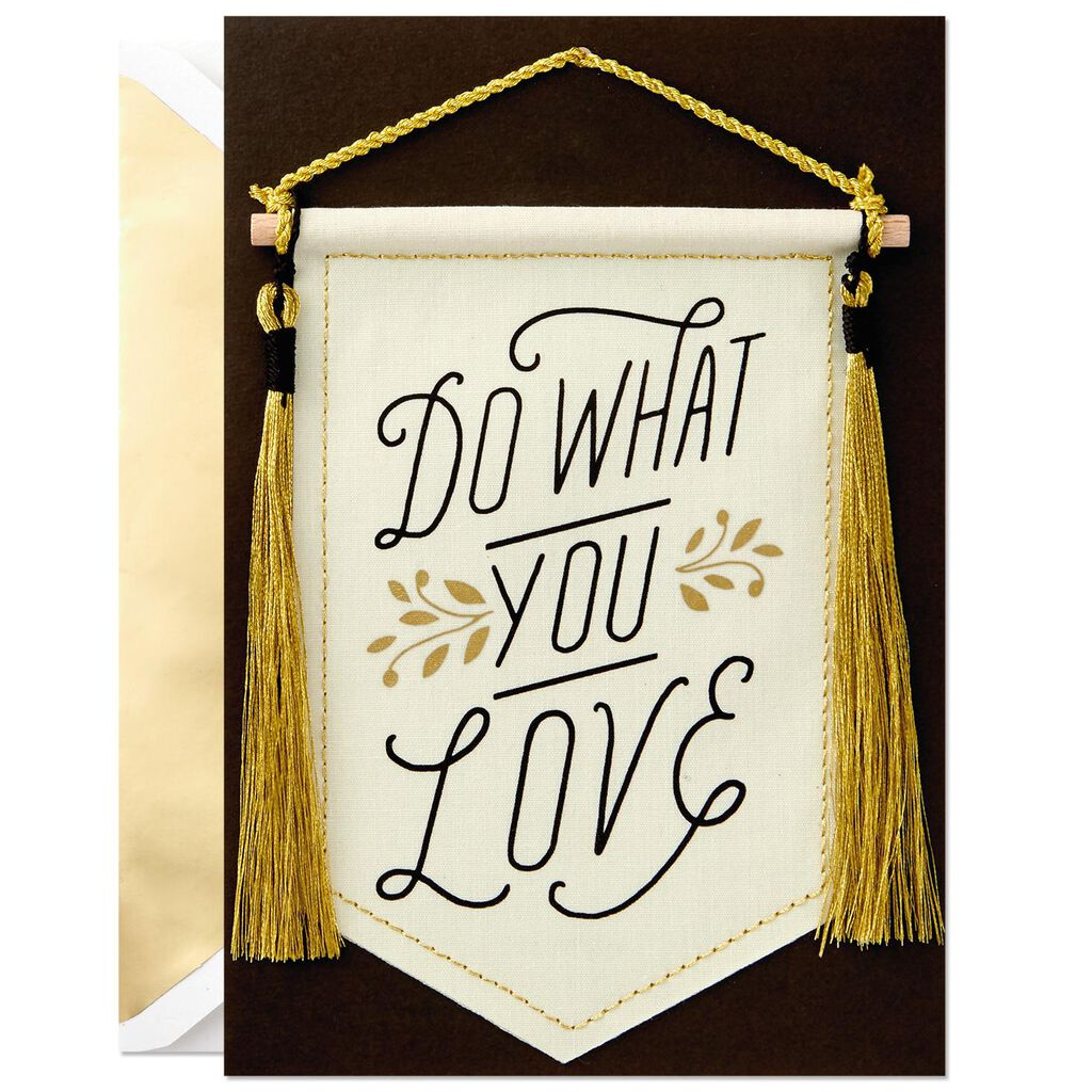 do what you love banner graduation card greeting cards hallmark