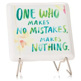 No Mistakes Porcelain Plaque with Metal Stand, , large