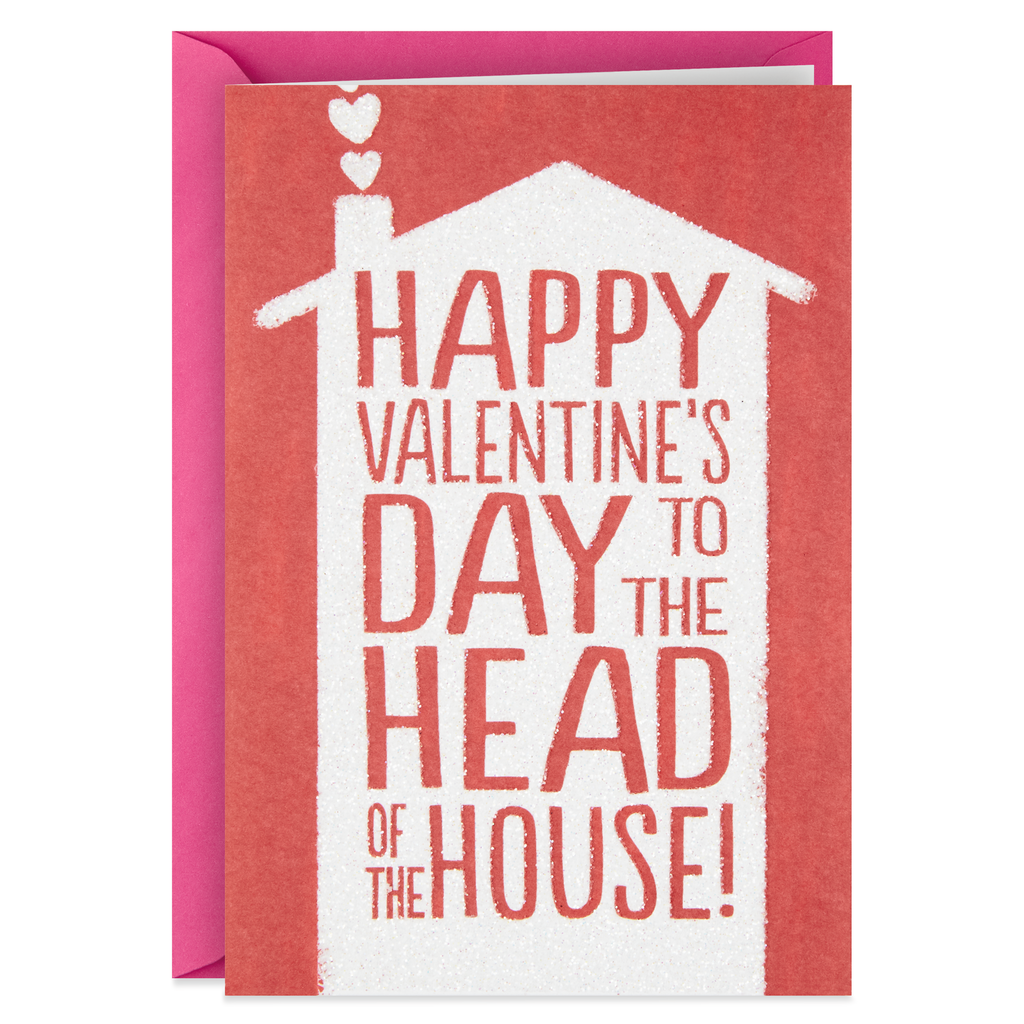 Valentines Day Card For The Man Of The House Greeting Cards