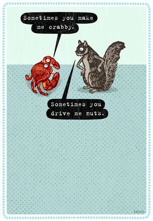 Crabby Nuts Funny Love Card