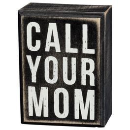 Primitives by Kathy Call Your Mom Box Sign, , large