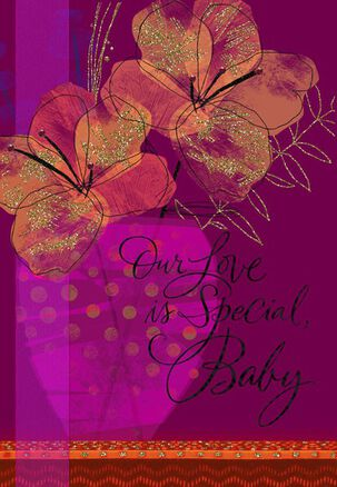 Our Love Is Special Birthday Card