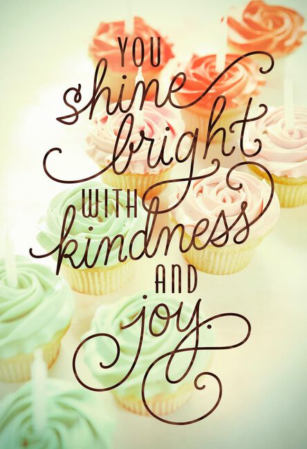 Cupcakes You Shine Bright Birthday Card For Her