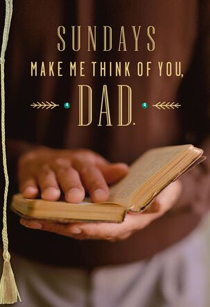 Sundays Make Me Think of You Religious Father's Day Card