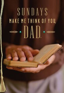 Sundays Make Me Think of You Religious Father's Day Card,