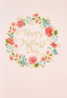 All Kinds of Beautiful Flower Wreath Mother's Day Card,