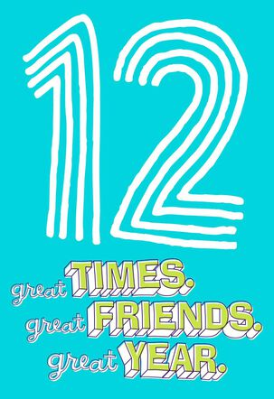 Great Times 12th Birthday Card