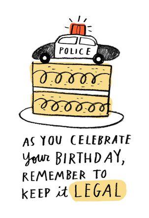 Keep It Legal Funny Birthday Card