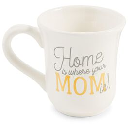 Mud Pie® Home Is Where Your Mom Is Mug, 16 oz., , large