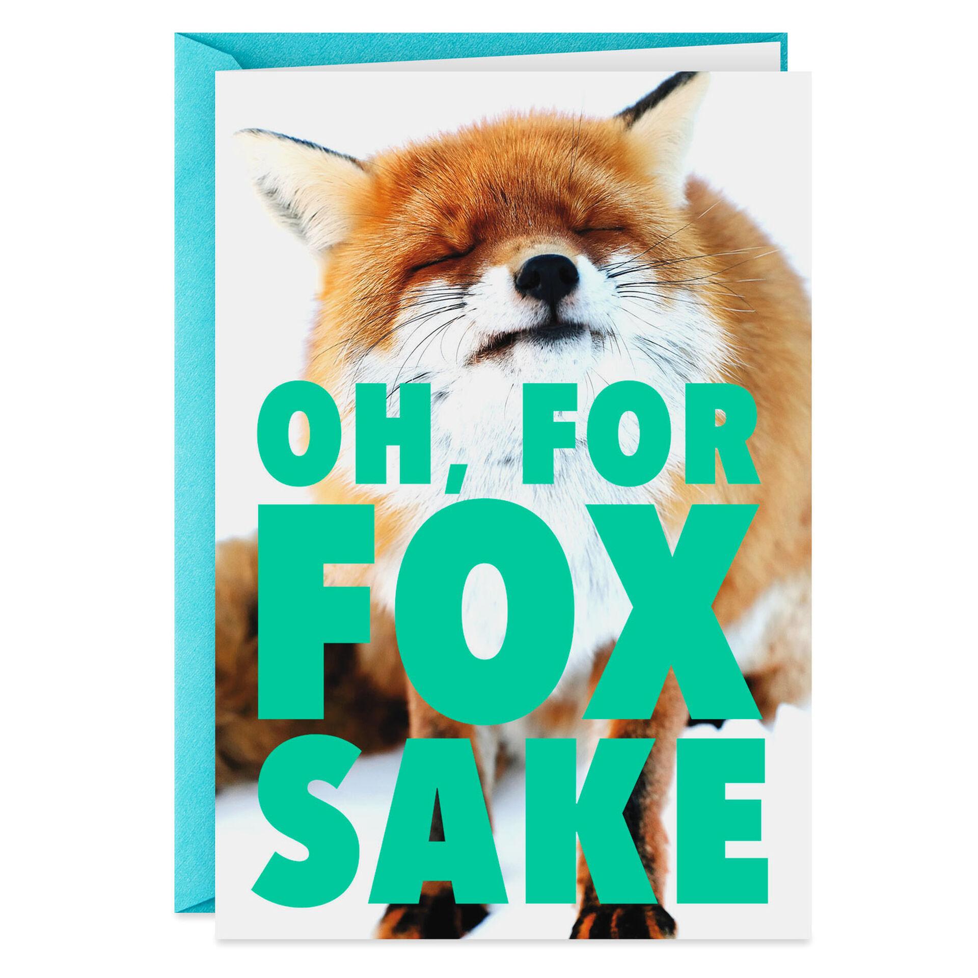 Oh For Fox Sake Funny on Teal Garden Yard Flag