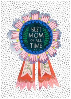 Best Mom Ever Mother's Day Card,
