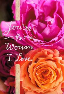 Woman I Love Anniversary Card,
