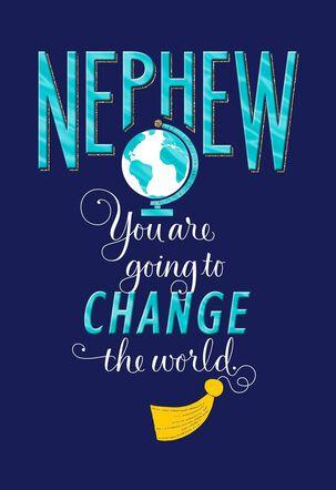 Change the World Graduation Card for Nephew