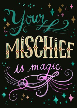 Your Mischief Is Magic Blank Card