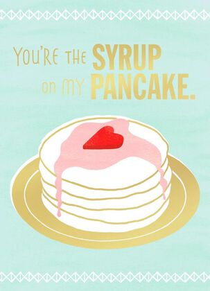 Syrup on Pancake Valentine's Day Card