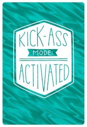 Kick-Ass Funny Encouragement Card