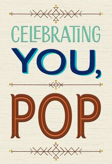 Celebrating You, Pop Father's Day Card,