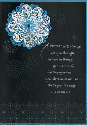 A Friend Will… Birthday Card