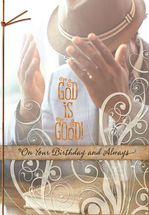 God Is Good Birthday Card