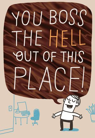 You Boss the Hell Out of This Place Funny Boss's Day Card