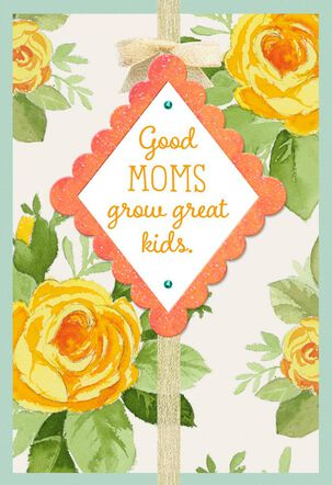 Good Moms Grow Great Kids Mother's Day Card