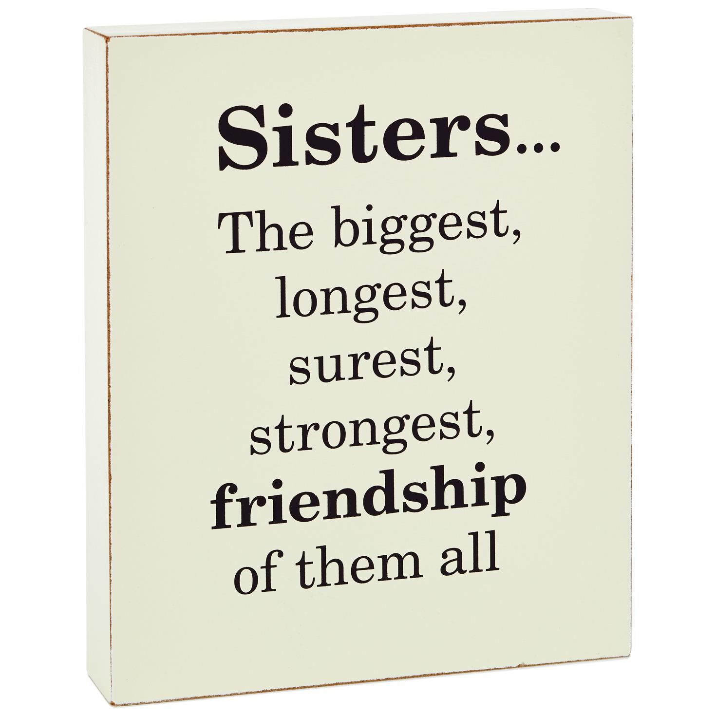 Sisters Friendship Wood Quote Sign, 5.75x7