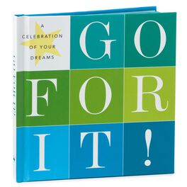Go For It! A Celebration of Your Dreams Gift Book, , large