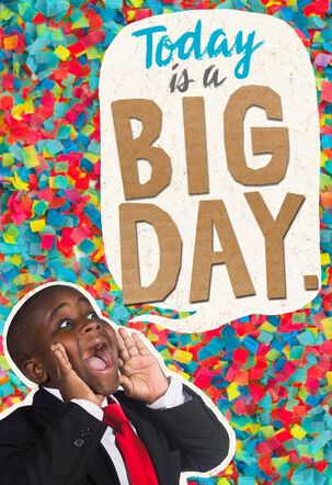 Kid President Big Day Just Because Kid's Card