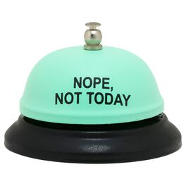 About Face Nope, Not Today Desk Bell, , large