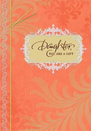 Daughter You Are a Gift Birthday Card
