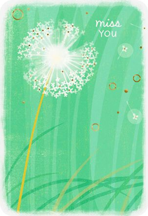 Dandelion Miss You Card