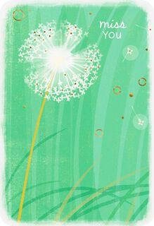 Dandelion Miss You Card,