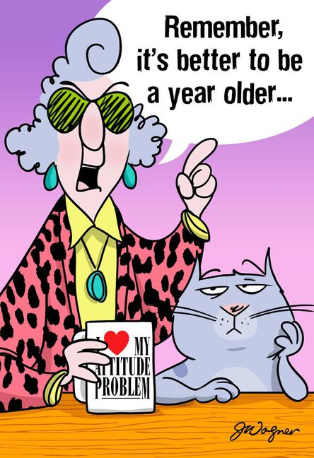 Maxine Better Old Than Pregnant Funny Birthday Card Greeting