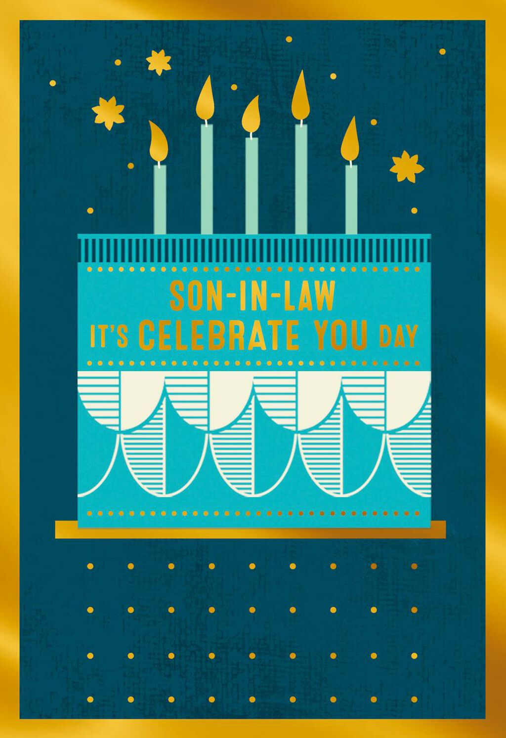 Celebrate You Day Birthday Card For Son In Law